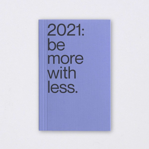 Be More With Less Kalender 2021 flieder